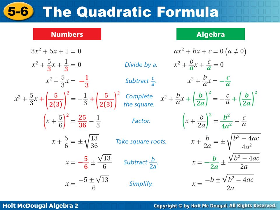 Holt McDougal Algebra 2 5-6 The Quadratic Formula To subtract fractions, you need a common denominator.