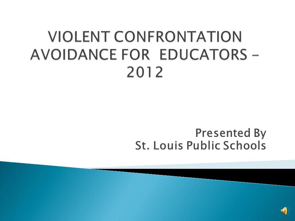Presented By St. Louis Public Schools