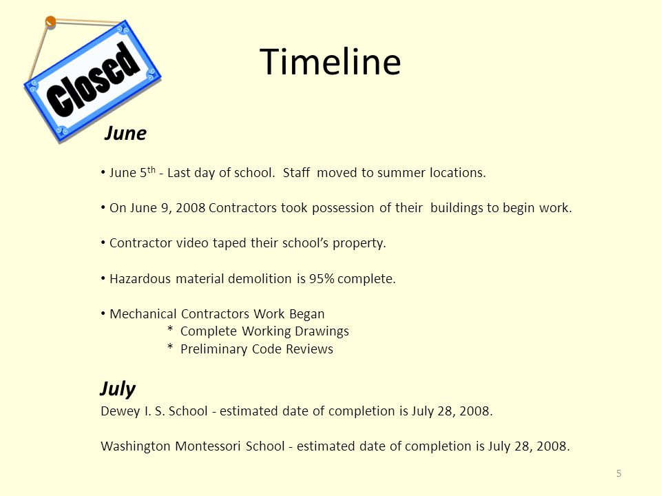 5 June June 5 th - Last day of school. Staff moved to summer locations.