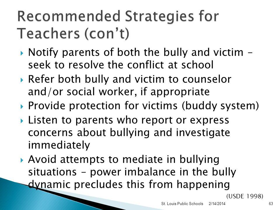 Provide students with opportunities to talk about bullying Involve student in establishing classroom rules against bullying Provide classroom activiti