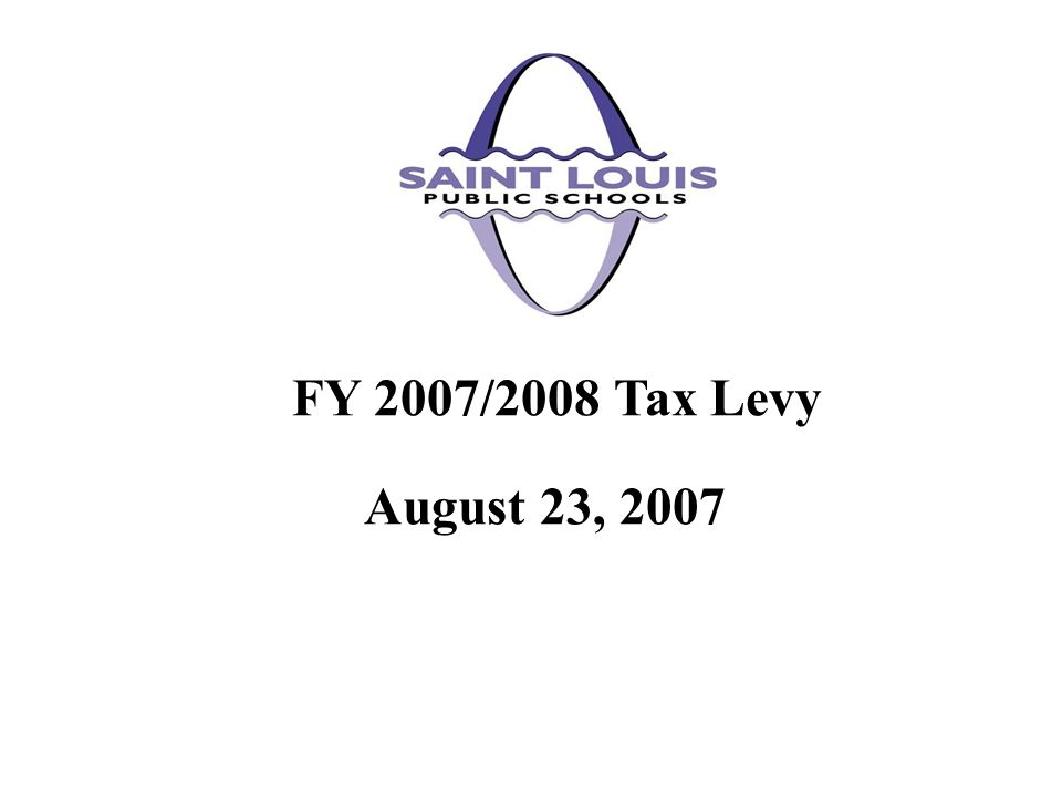 August 23, 2007 FY 2007/2008 Tax Levy