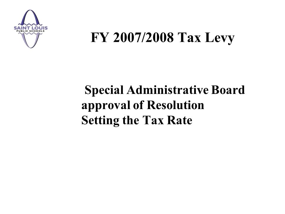 Special Administrative Board approval of Resolution Setting the Tax Rate