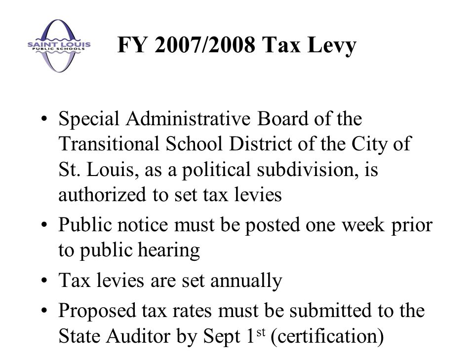 Special Administrative Board of the Transitional School District of the City of St. Louis, as a political subdivision, is authorized to set tax levies