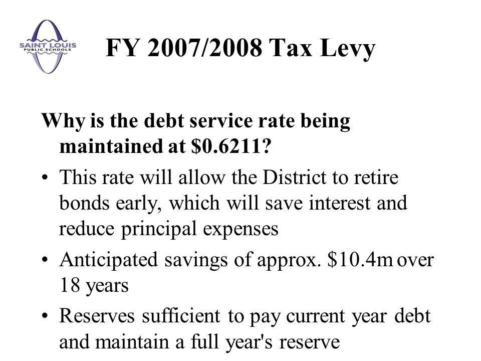 Why is the debt service rate being maintained at $0.6211? This rate will allow the District to retire bonds early, which will save interest and reduce