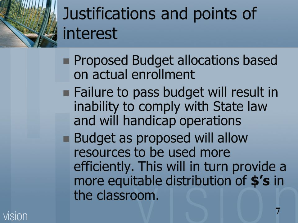 7 Justifications and points of interest Proposed Budget allocations based on actual enrollment Failure to pass budget will result in inability to comp