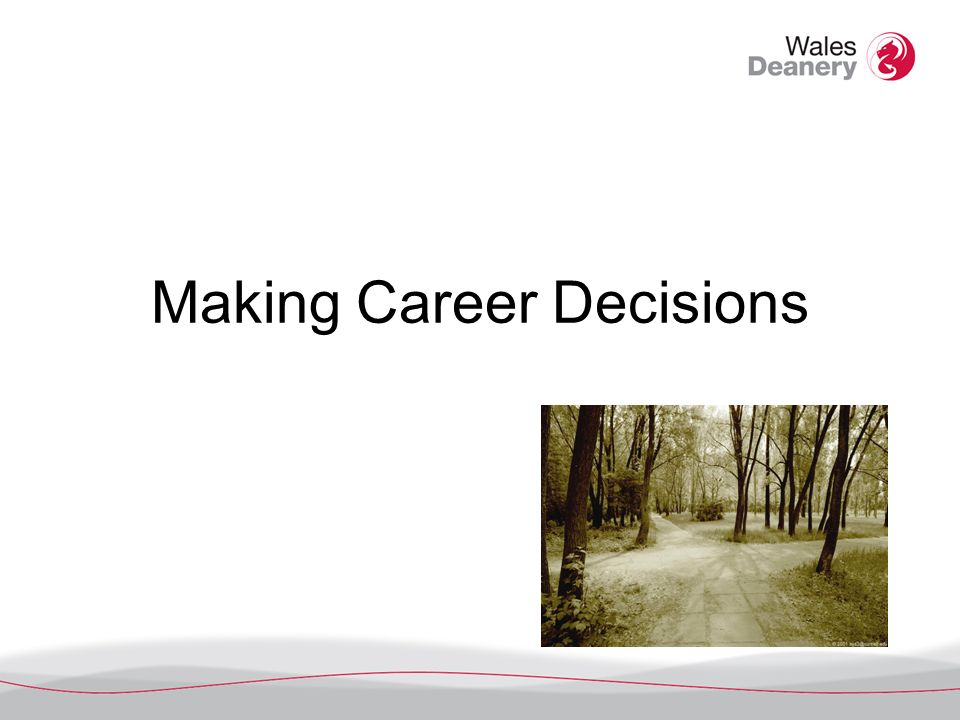 Making Career Decisions