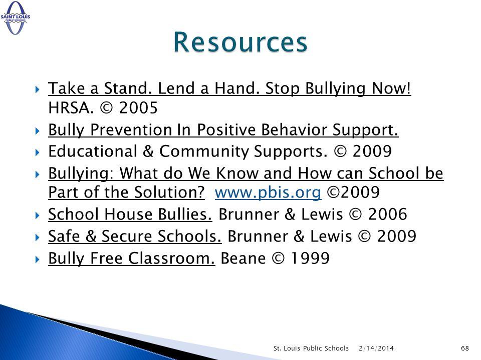 2/14/2014St. Louis Public Schools67 BULLIES