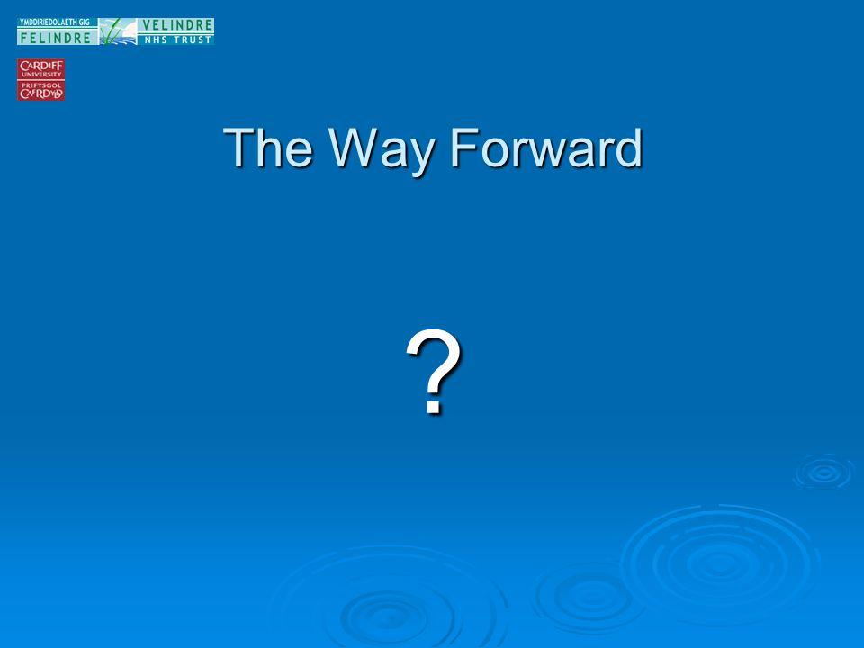 The Way Forward ?