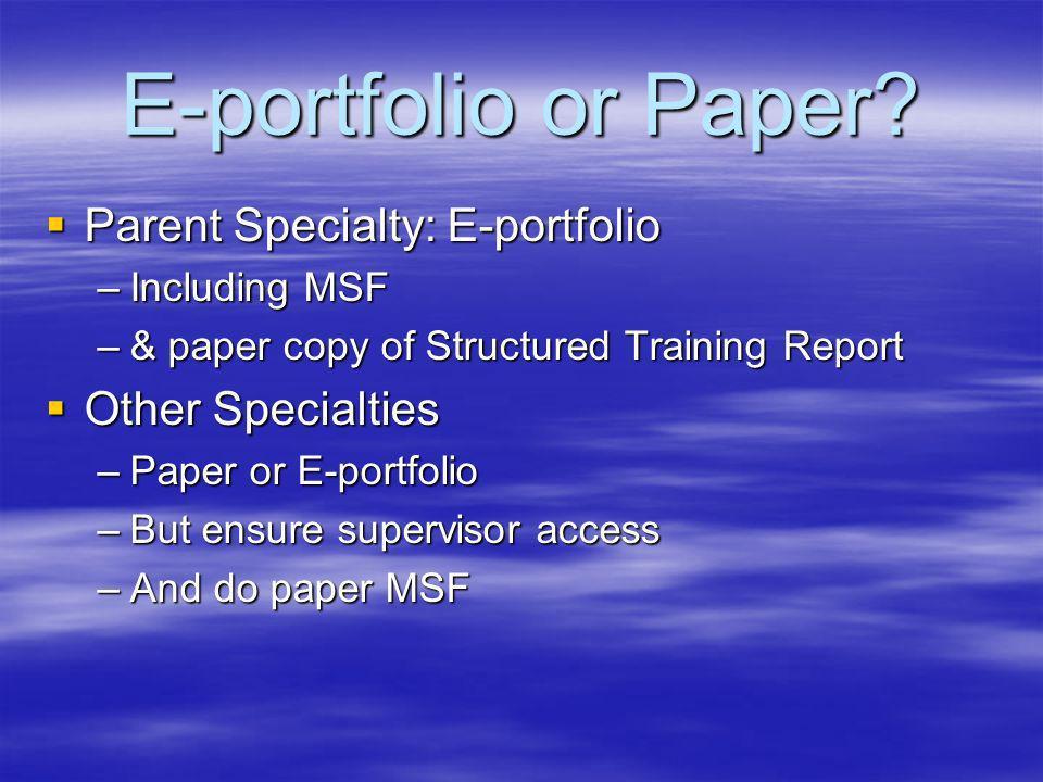 E-portfolio or Paper.