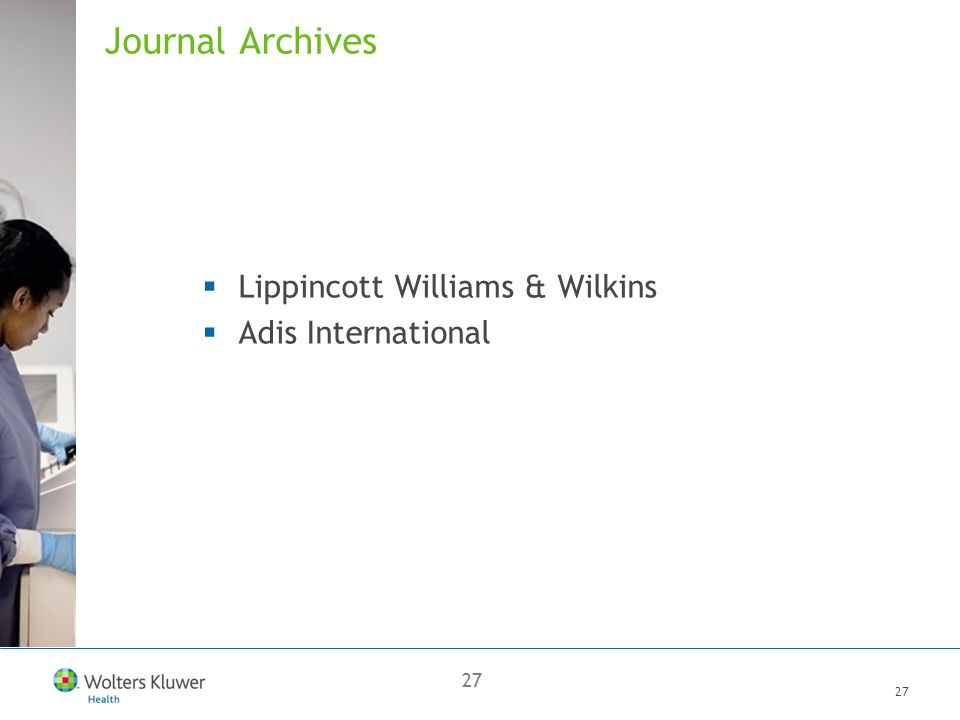27 Journal Archives Lippincott Williams & Wilkins Adis International
