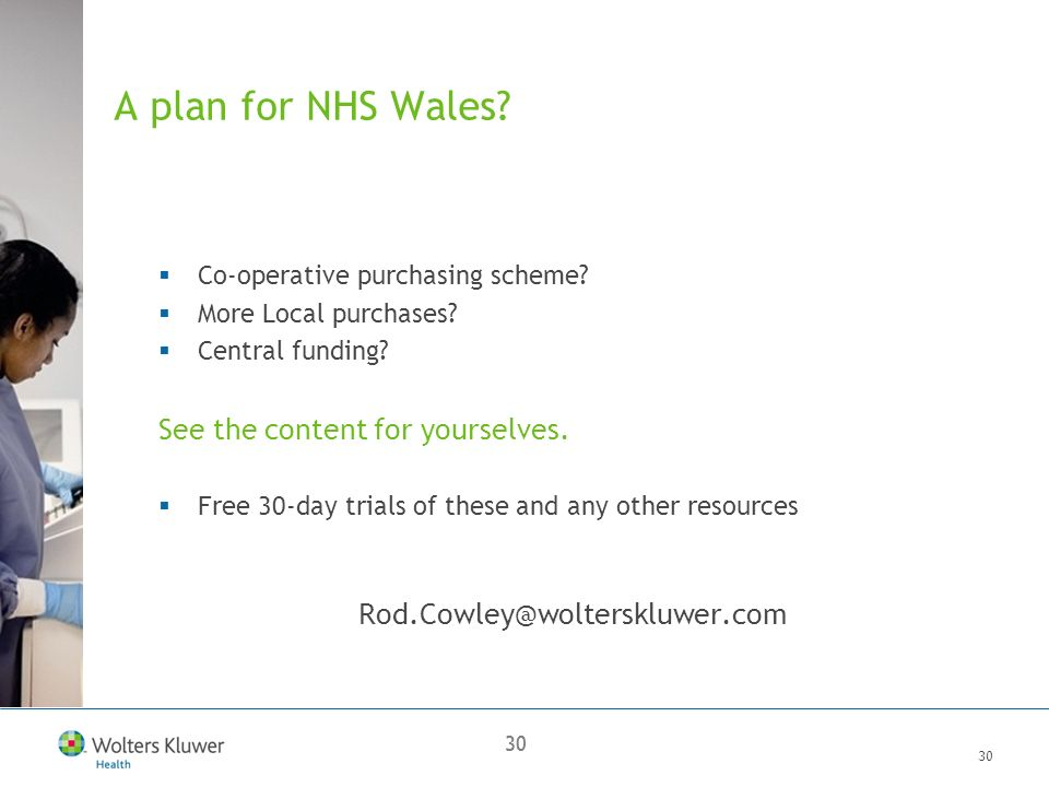 30 A plan for NHS Wales. Co-operative purchasing scheme.