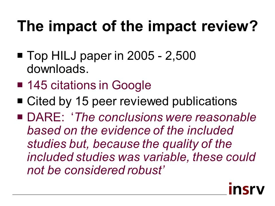 The impact of the impact review. Top HILJ paper in 2005 - 2,500 downloads.