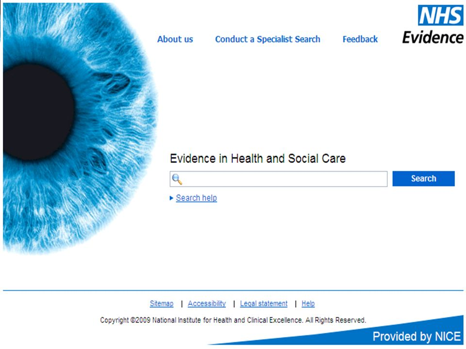 NHS Evidence – provided by NICE Basic Search on NHS Evidence