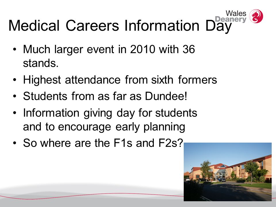 Medical Careers Information Day Much larger event in 2010 with 36 stands.