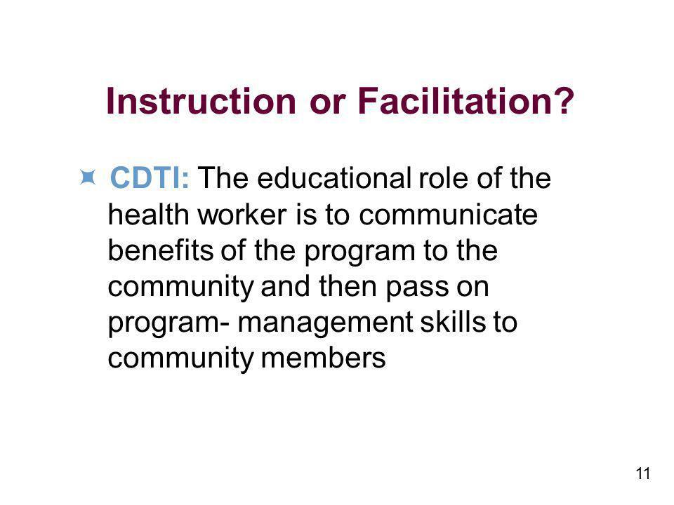 11 Instruction or Facilitation.