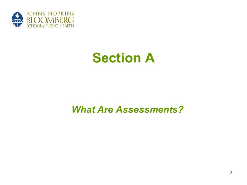 2 Section A What Are Assessments