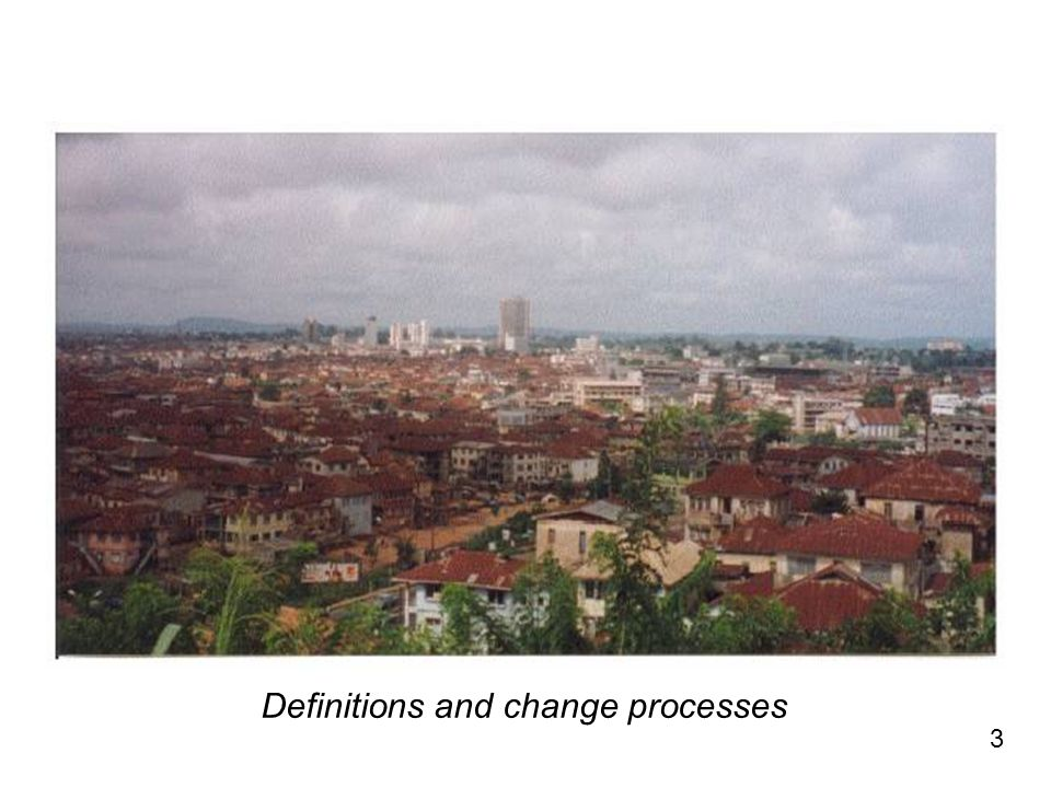 3 Definitions and change processes