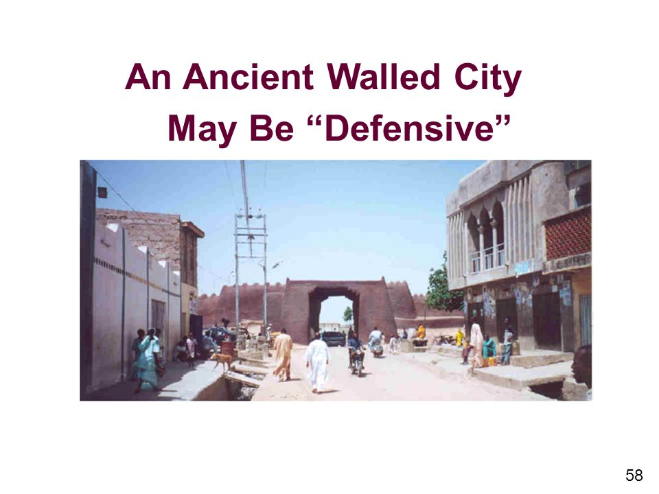 58 An Ancient Walled City May Be Defensive