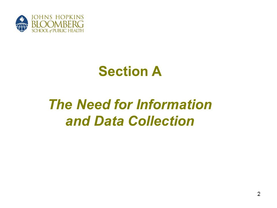 2 Section A The Need for Information and Data Collection