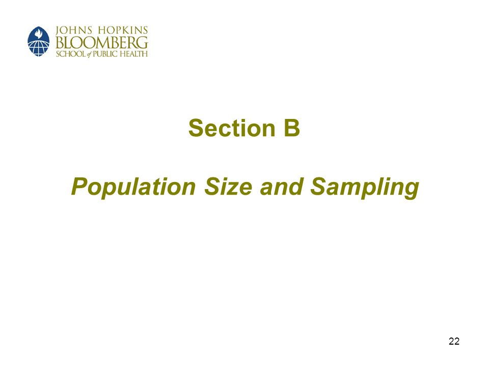 22 Section B Population Size and Sampling