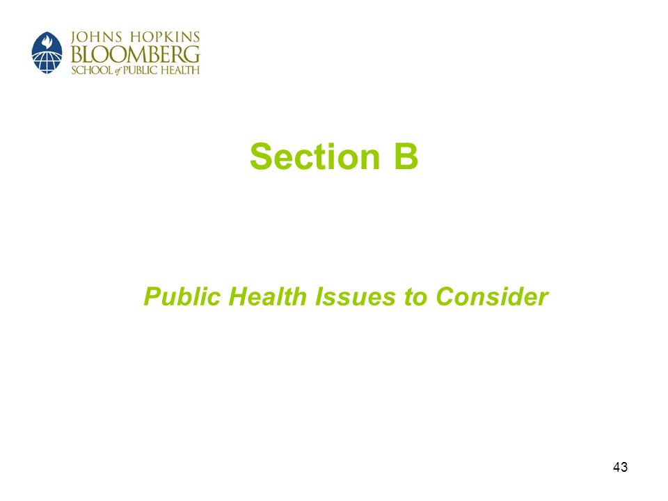 43 Section B Public Health Issues to Consider