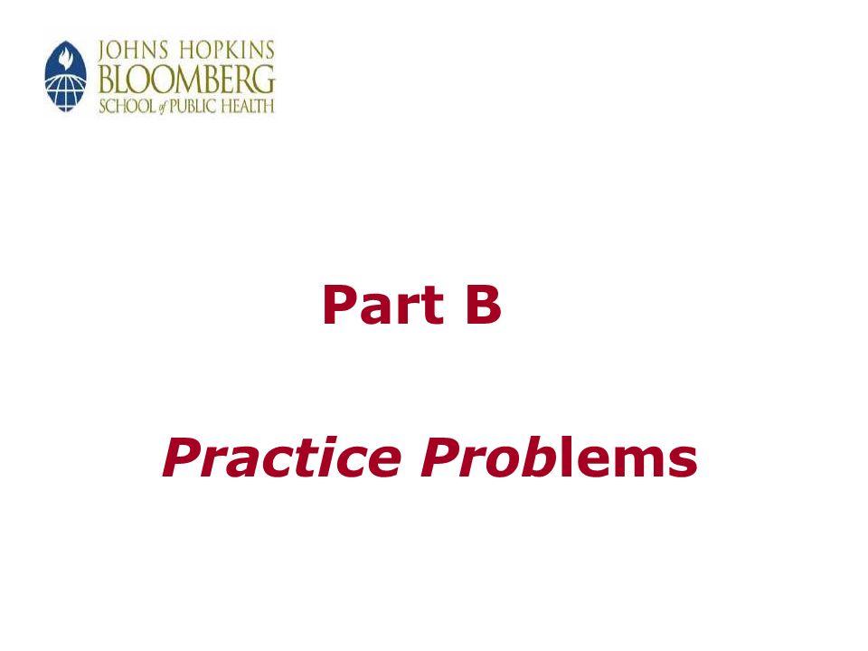 Part B Practice Problems