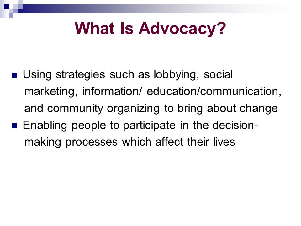 What Is Advocacy.
