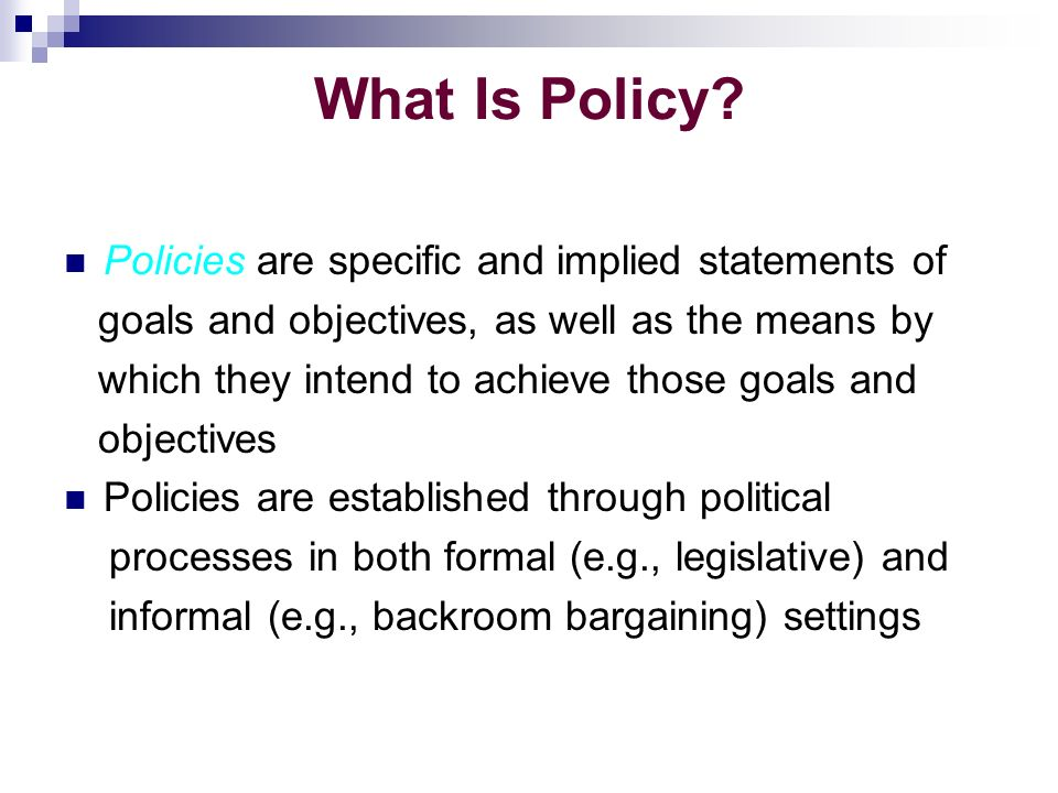 What Is Policy.