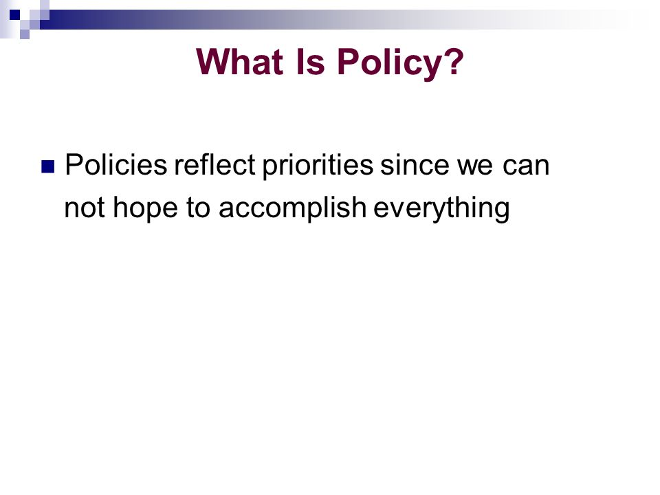 Policy Making Depends on Political Context The role and influence of foreign donors must also be considered
