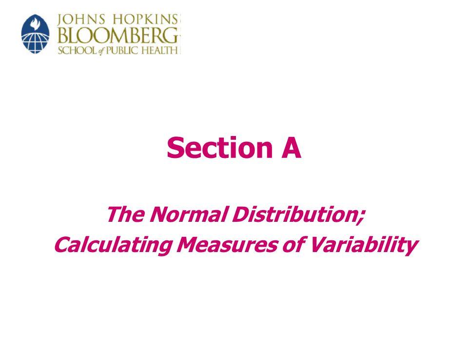 25 Other Measures of Variation Continued Standard deviation (SD or s) Minimum and maximum observation Range = maximum –minimum