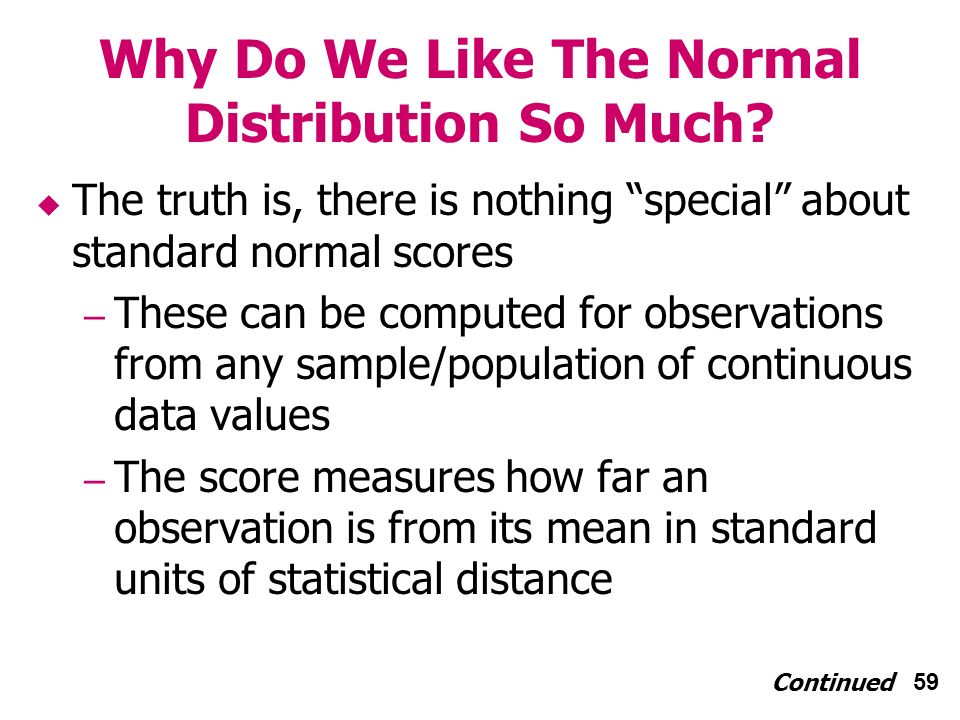 59 Why Do We Like The Normal Distribution So Much.
