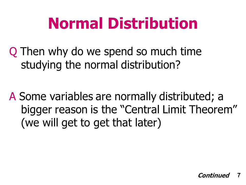 68 Summary Statistics The summarize command – Syntax summarize varname Continued.