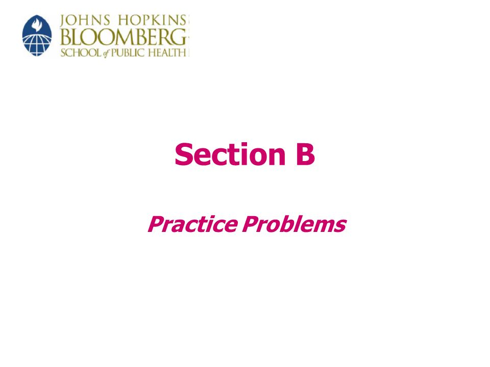 Section B Practice Problems