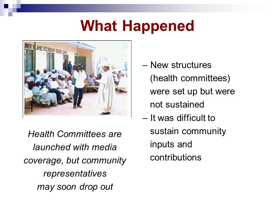 What Happened Health Committees are launched with media coverage, but community representatives may soon drop out – New structures (health committees)
