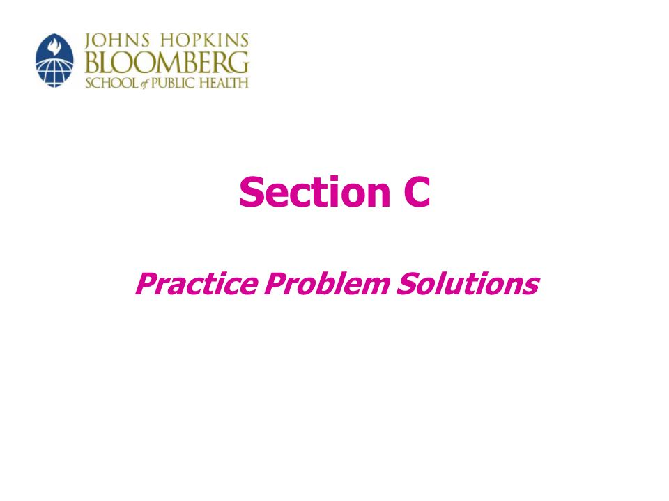 Section C Practice Problem Solutions