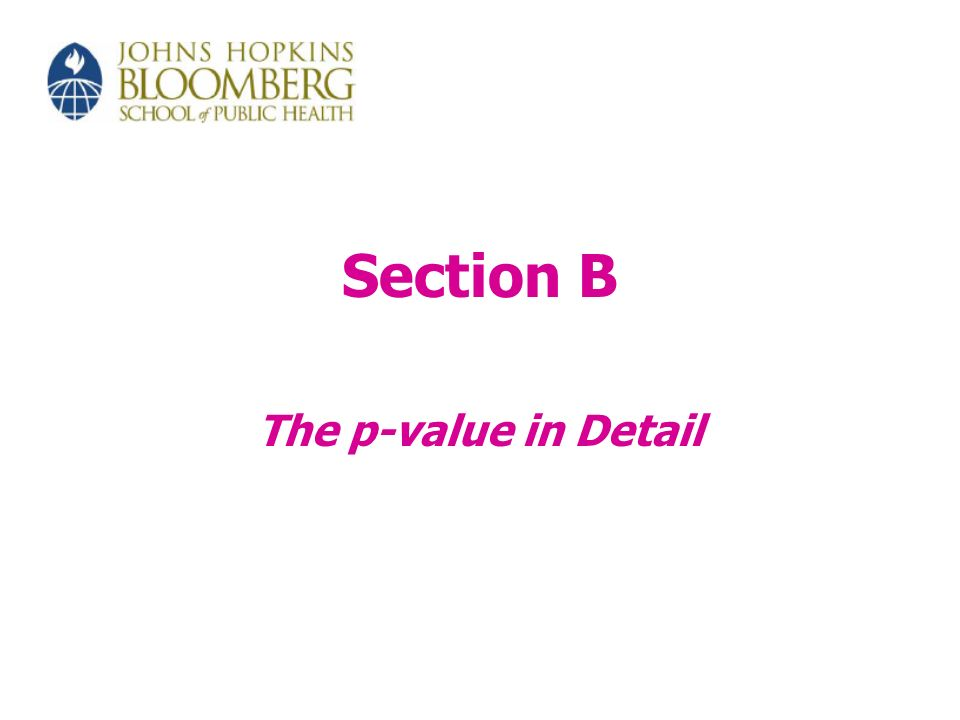 Section B The p-value in Detail