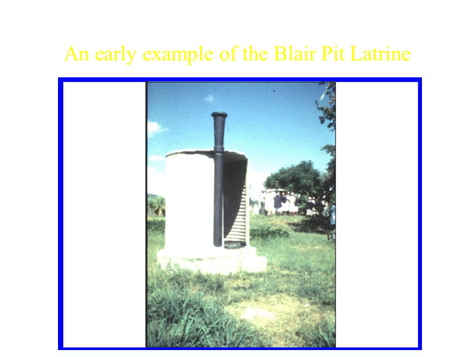 An early example of the Blair Pit Latrine