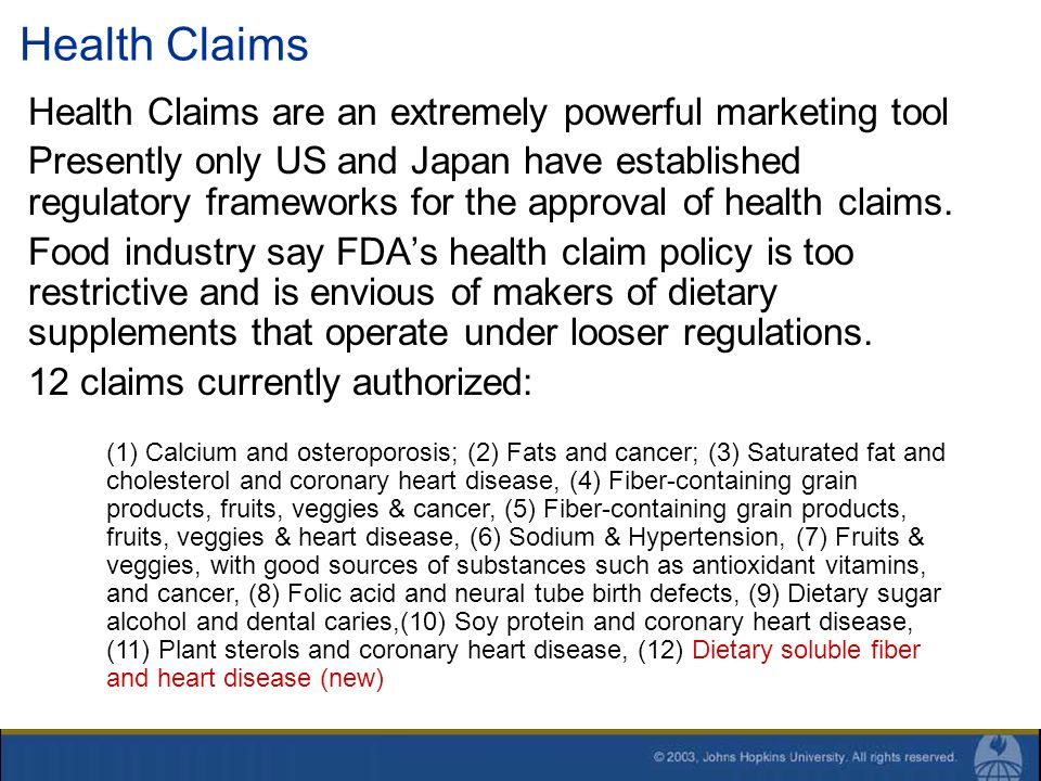 Health Claims Health Claims are an extremely powerful marketing tool Presently only US and Japan have established regulatory frameworks for the approv
