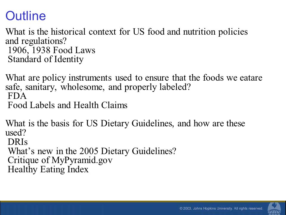 Outline What is the historical context for US food and nutrition policies and regulations.