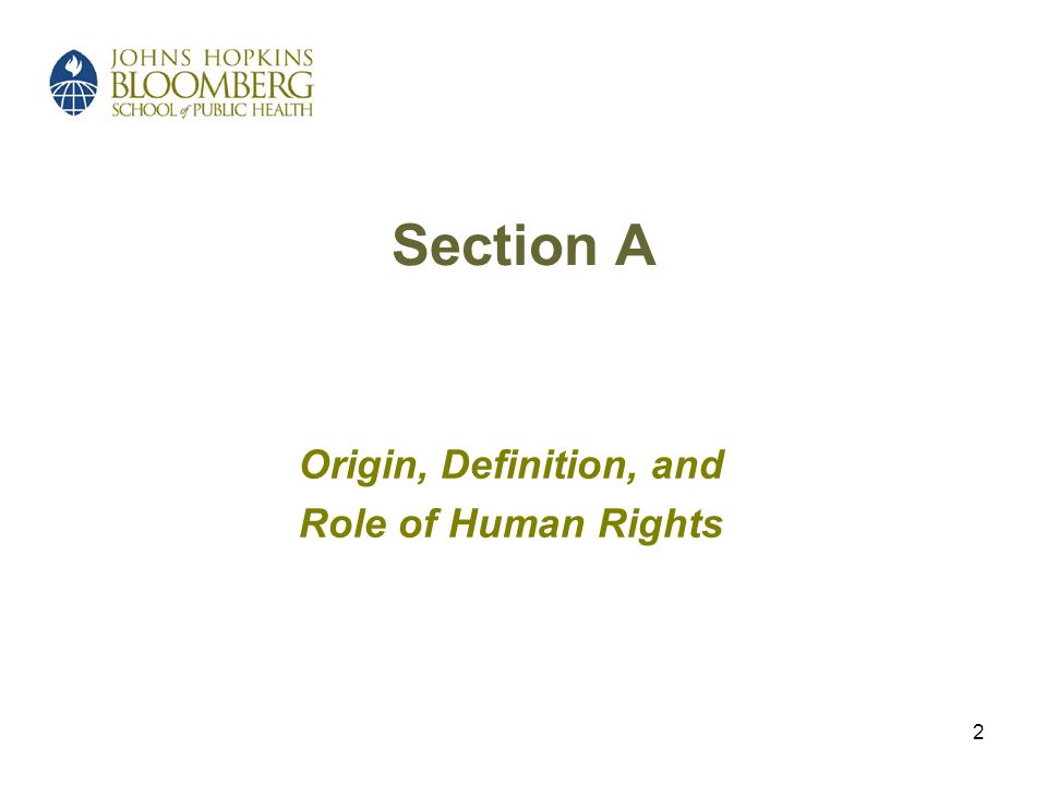 2 Section A Origin, Definition, and Role of Human Rights