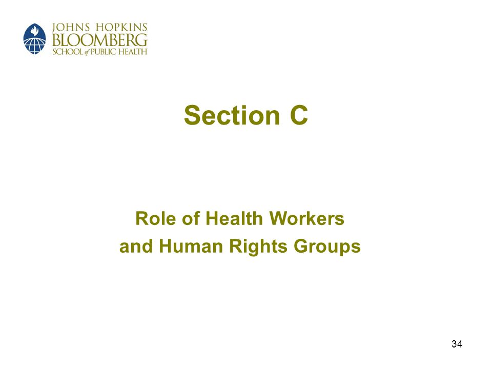 34 Section C Role of Health Workers and Human Rights Groups