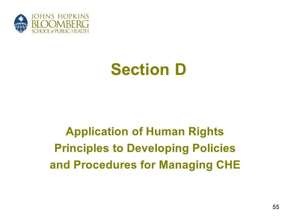 55 Section D Application of Human Rights Principles to Developing Policies and Procedures for Managing CHE