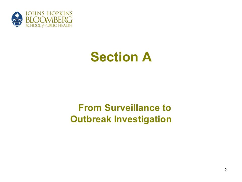 2 Section A From Surveillance to Outbreak Investigation
