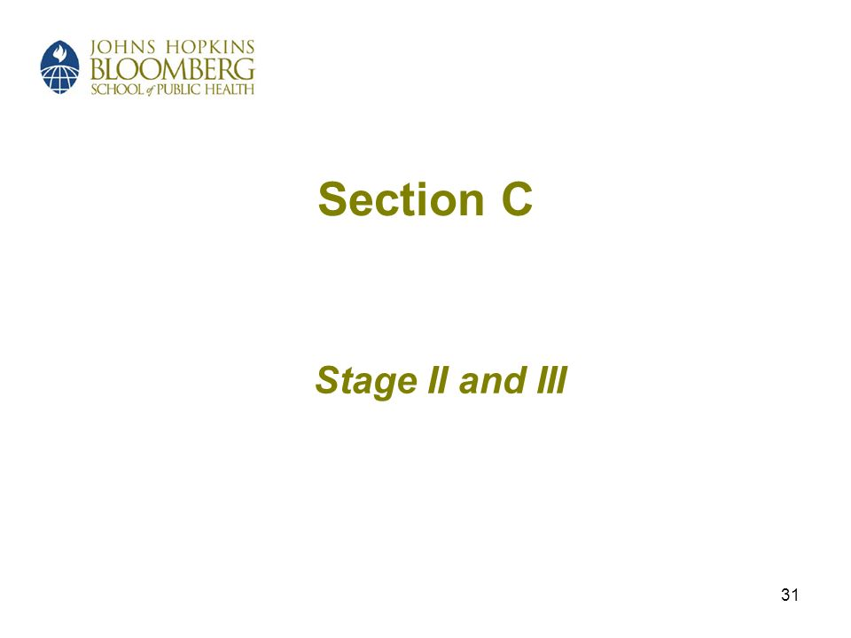 31 Section C Stage II and III