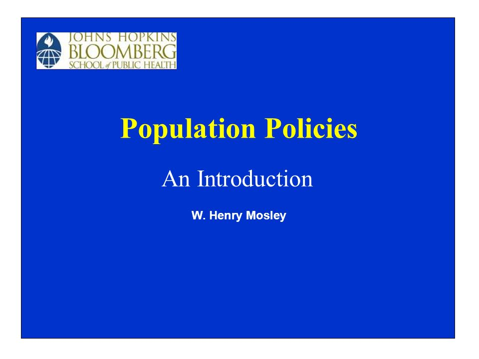 Population Policies An Introduction W. Henry Mosley