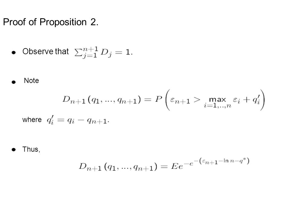Proof of Proposition 2. Observe that Note where Thus,