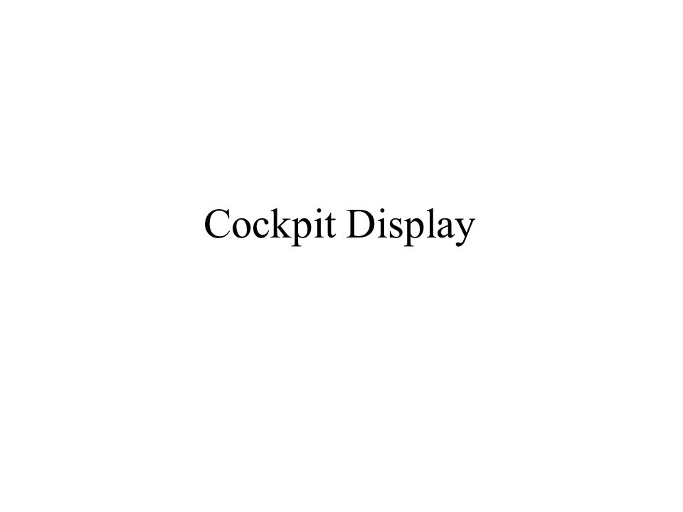 Cockpit Display