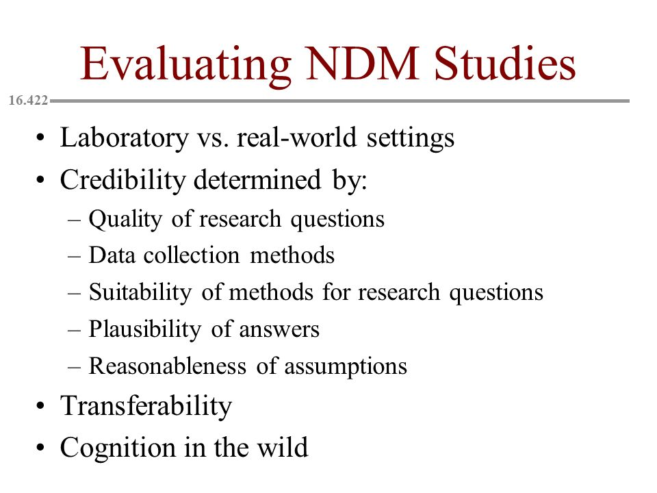Evaluating NDM Studies Laboratory vs.
