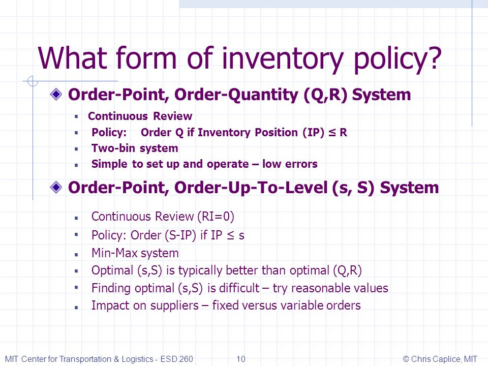 What form of inventory policy.