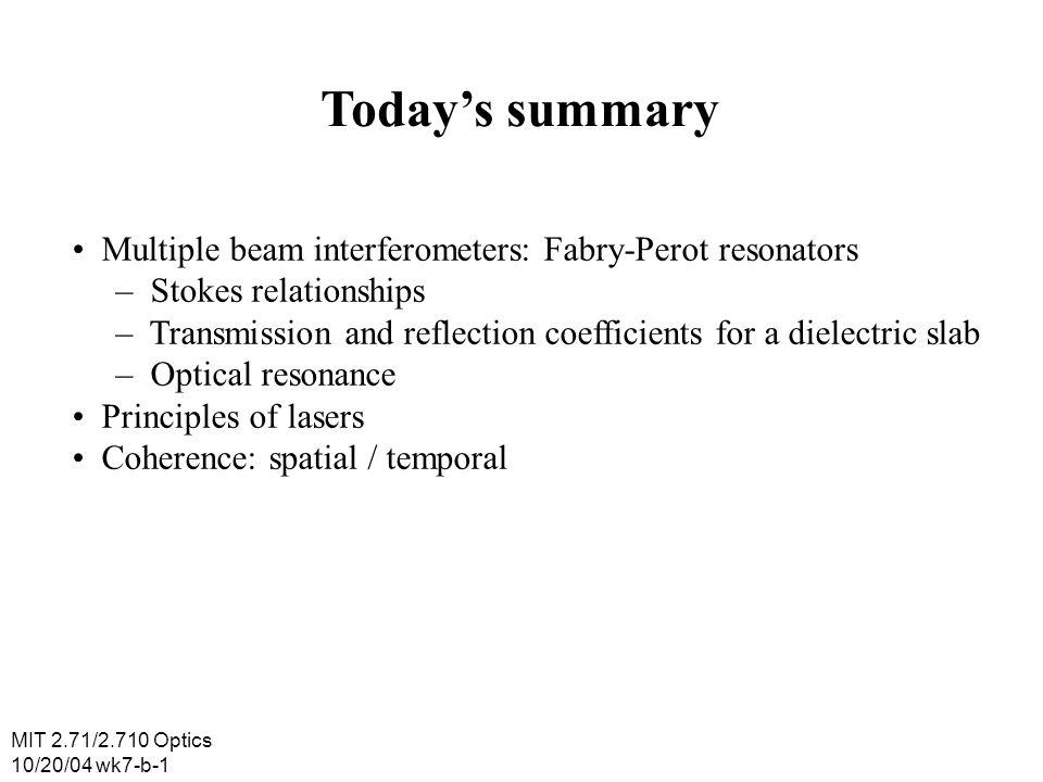 MIT 2.71/2.710 Optics 10/20/04 wk7-b-2 Fabry-Perot interferometers